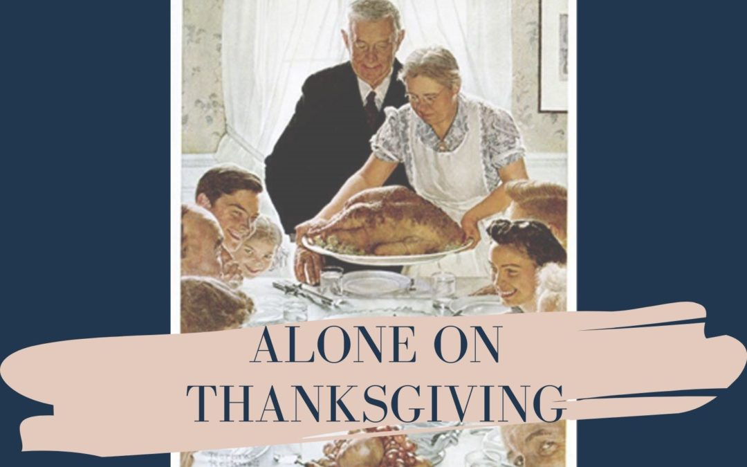 Alone on Thanksgiving